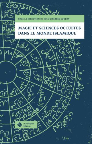 Couverture de Magie et sciences-occultes dans le monde islamique